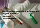 Wykaz mieszkań do remontu w Mysłowicach.