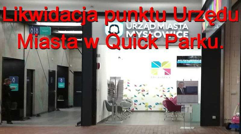 Zamknięcie punktu Urzędu Miasta Mysłowice w Centrum Handlowym Quick Park.
