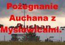 Auchan odchodzi z Mysłowic – kolejny etap umierania miasta!