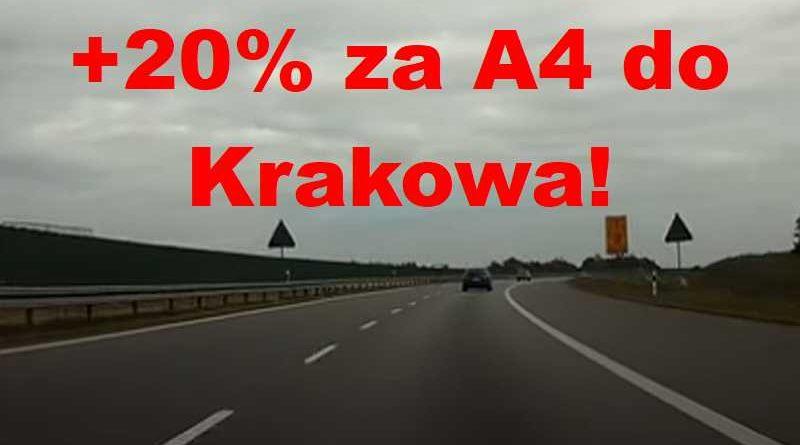 Ceny za przejazd autostradą A-4 w górę o 20% ??